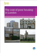 The Cost of Poor Housing in London