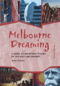 Melbourne Dreaming