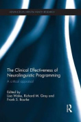 The Clinical Effectiveness of Neurolinguistic Programming