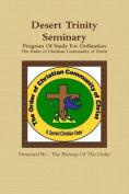 Desert Trinity Seminary Program Of Study For Ordination