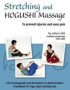 Stretching and Hogushi Massage