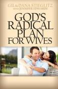 God's Radical Plan for Wives