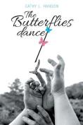 The Butterflies Dance