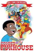 Kids' Comic Con Comics Funhouse