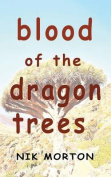 Blood of the Dragon Trees