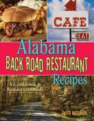 Alabama Back Road Restaurant Recipes
