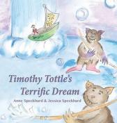 Timothy Tottle's Terrific Dream