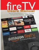 Fire TV Users Manual