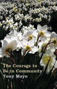 The Courage to Be in Community
