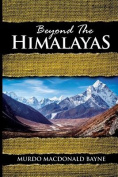 Beyond the Himalayas