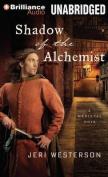 Shadow of the Alchemist  [Audio]