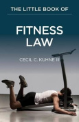 The Little Book of Fitness Law
