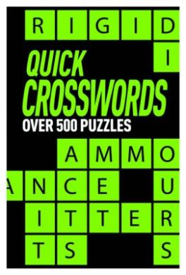 Quick Crosswords: Over 500 Puzzles