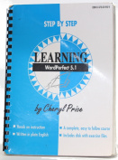 Step By Step Learning WordPerfect 5.1 [Paperback]