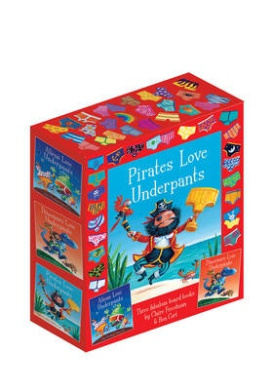 The Underpants Board Book slipcase: includes Aliens Love Underpants; Dinosaurs Love Underpants and Pirates Love Underpants