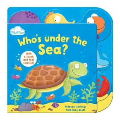 Who's Under the Sea (Touch-and-feel Tabbed Board Book) [Board book]