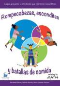 Rompecabezas, Escondites y Batallas de Comida [Spanish]