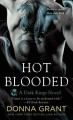 Hot Blooded: A Dragon Romance