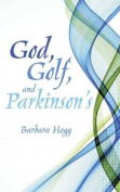 God, Golf, and Parkinson's