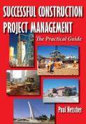 Successful Construction Project Management