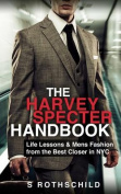 The Harvey Specter Handbook