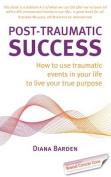 Post-Traumatic Success