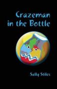 Crazeman in the Bottle