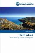 Life in Ireland