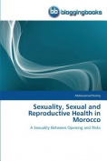 Sexuality, Sexual and Reproductive Health in Morocco