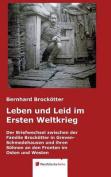 Leben Und Leid Im Ersten Weltkrieg [GER]
