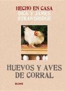 Huevos y Aves de Corral  [Spanish]