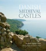 Danish Medieval Castles