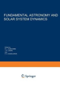 Fundamental Astronomy and Solar System Dynamics