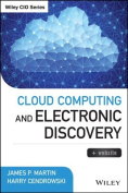 Cloud Computing and Electronic Discovery + Website