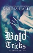 Bold Tricks (Artists Trilogy)