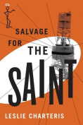 Salvage for the Saint