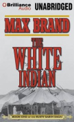 The White Indian [Audio]