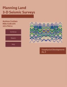 Planning Land 3-D Seismic Surveys