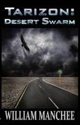 Desert Swarm (Tarizon Saga)