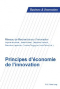 Principes D'Economie de L'Innovation  [FRE]