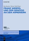 Franz Werfel und der Genozid an den Armeniern  [GER]