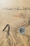 Ardiente Verano [Spanish]