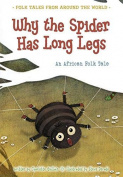 Why the Spider Has Long Legs