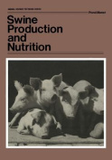 Swine Production and Nutrition