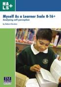 Myself as a Learner Scale 8-16+