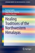Healing Traditions of the Northwestern Himalayas