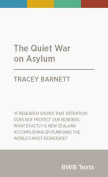 The Quiet War on Asylum