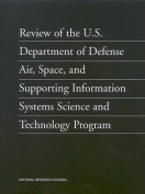 Review of the U.S. Department of Defense Air, Space, and Supporting Information Systems Science and Technology Program