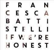If We're Honest [Deluxe Edition] *
