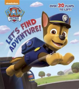 Let's Find Adventure! (Paw Patrol) (Nifty Lift-And-Look) [Board book]